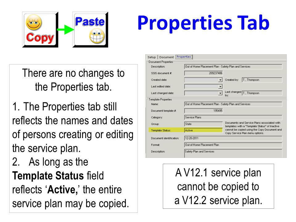 Properties Tab There are no changes to the Properties tab.