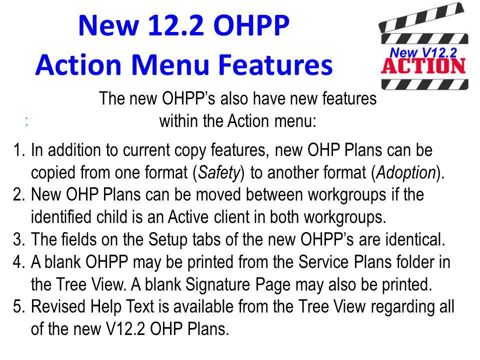 New 12.2 OHPP Action Menu Features