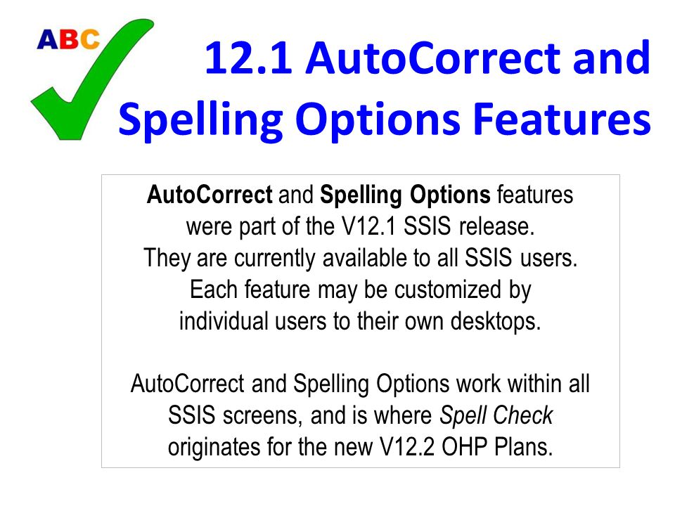 12.1 AutoCorrect and Spelling Options Features