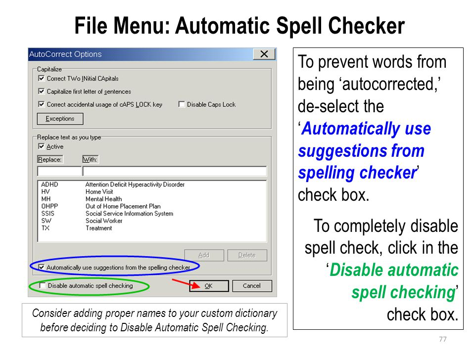 File Menu: Automatic Spell Checker