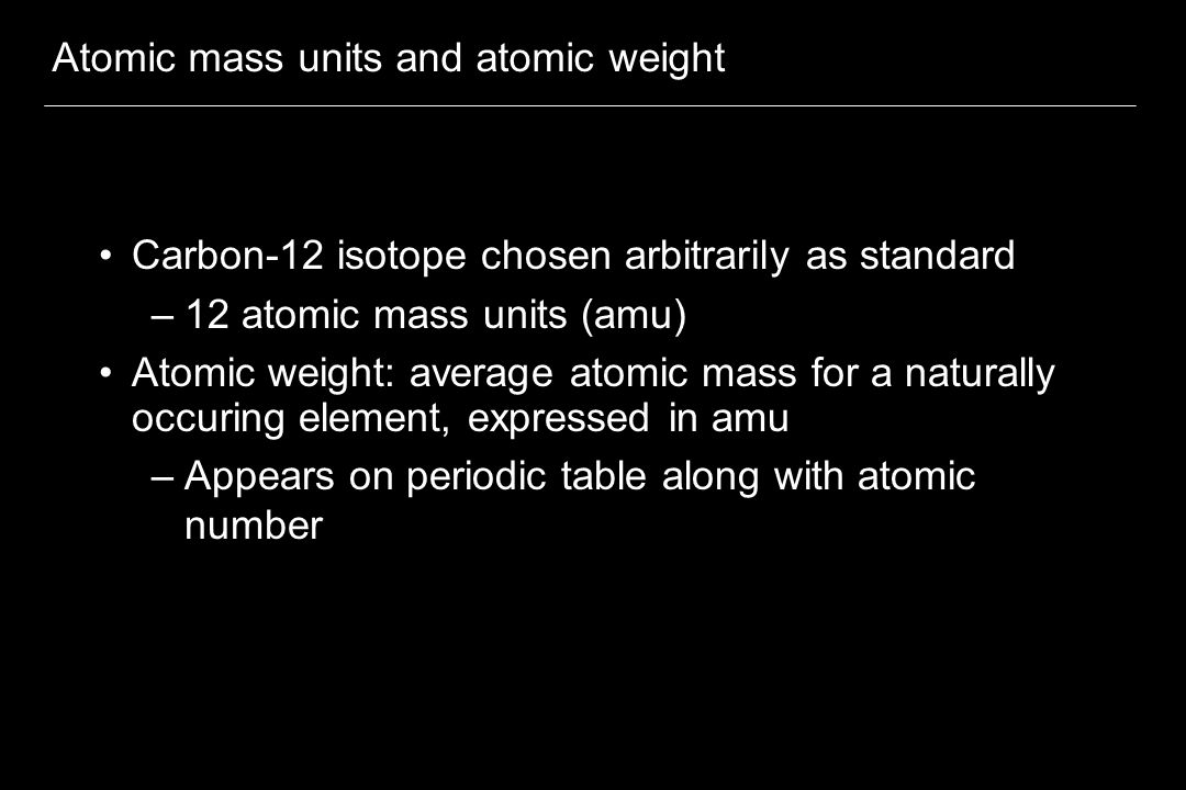 Atomic mass units and atomic weight
