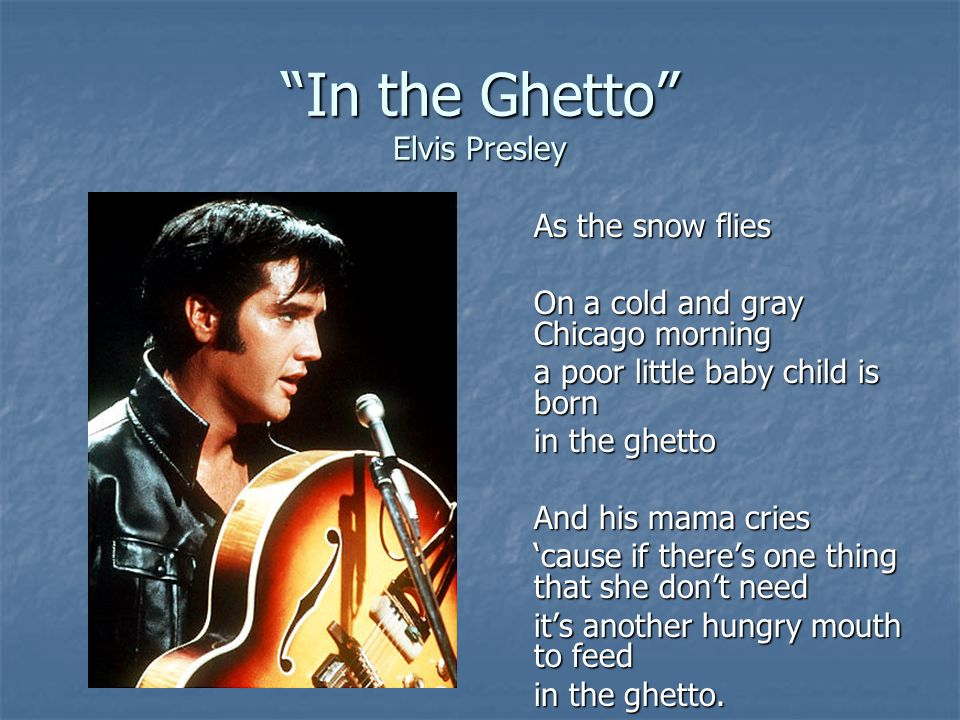 In the Ghetto Elvis Presley