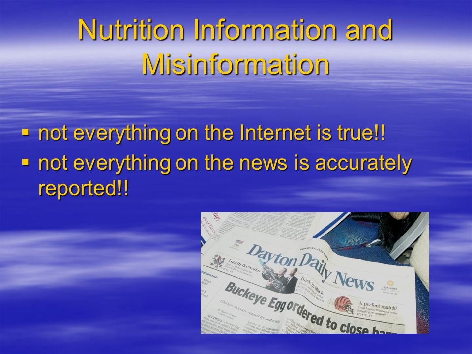 Nutrition Information and Misinformation