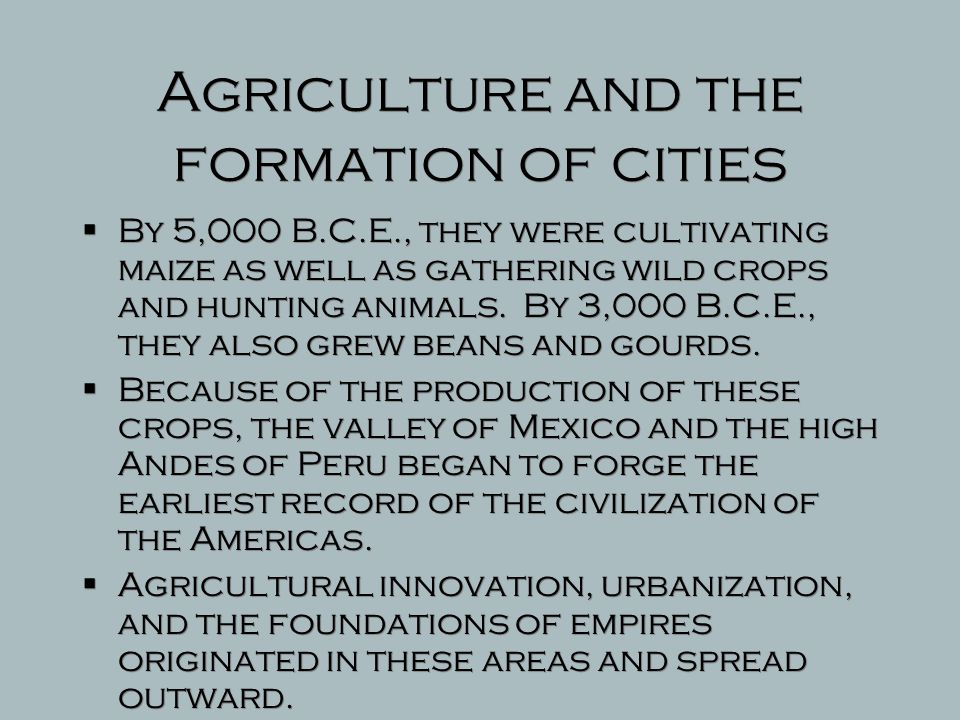 Agriculture and the formation of cities