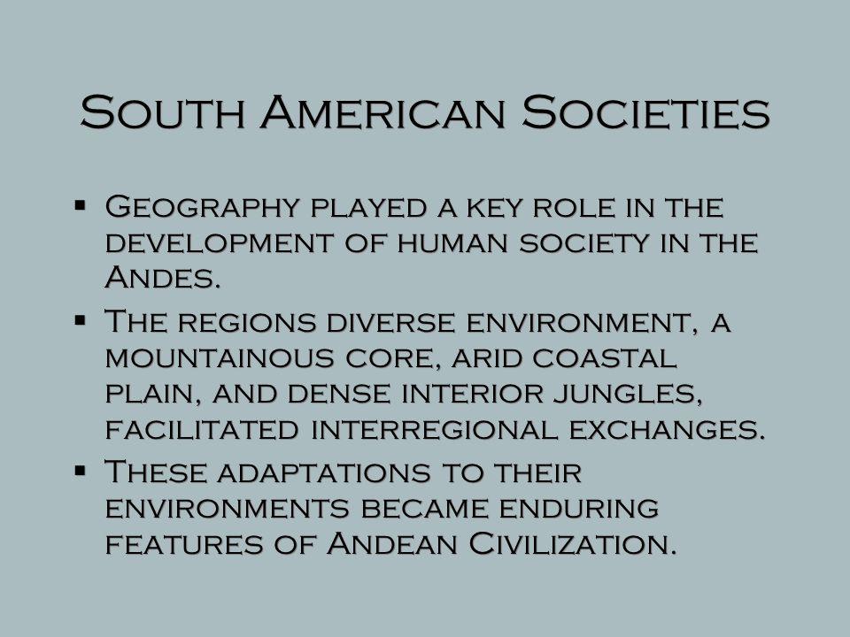 South American Societies