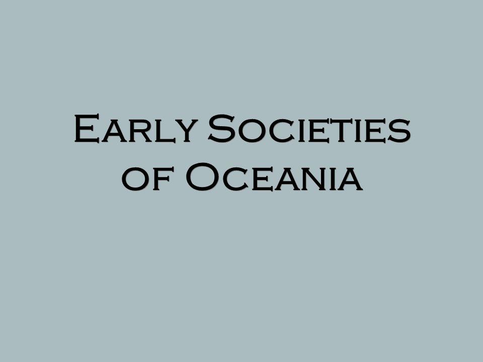 Early Societies of Oceania