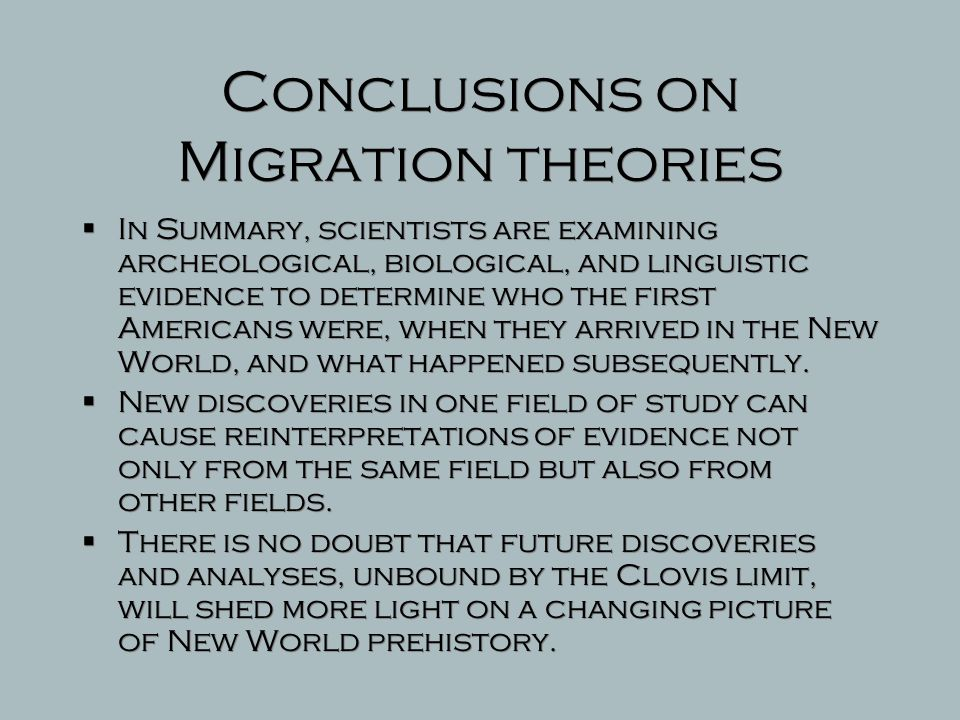 Conclusions on Migration theories