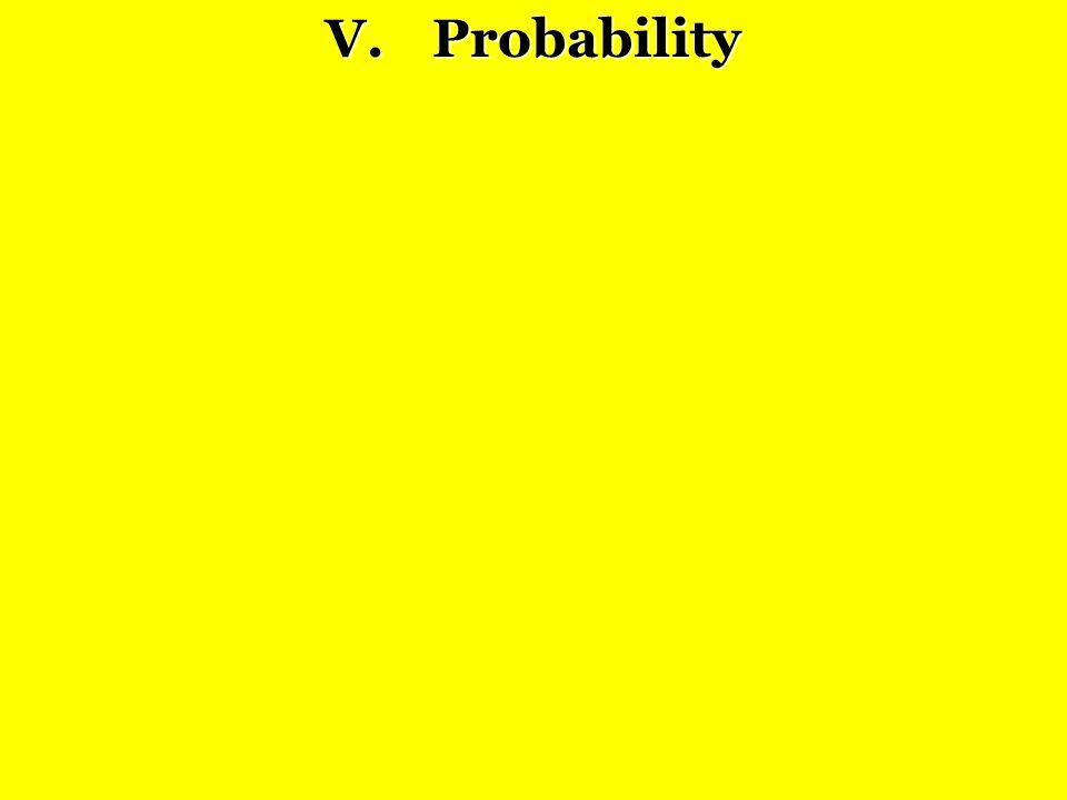 V. Probability