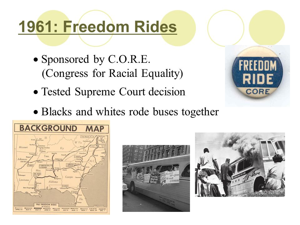 1961: Freedom Rides Sponsored by C.O.R.E.