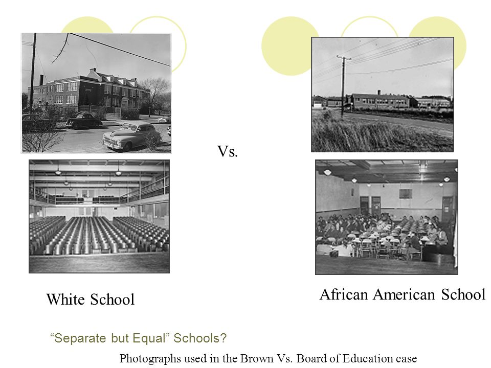 Separate but Equal Schools