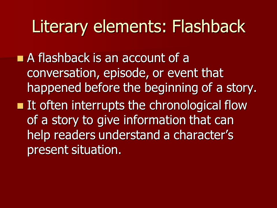 Literary elements: Flashback
