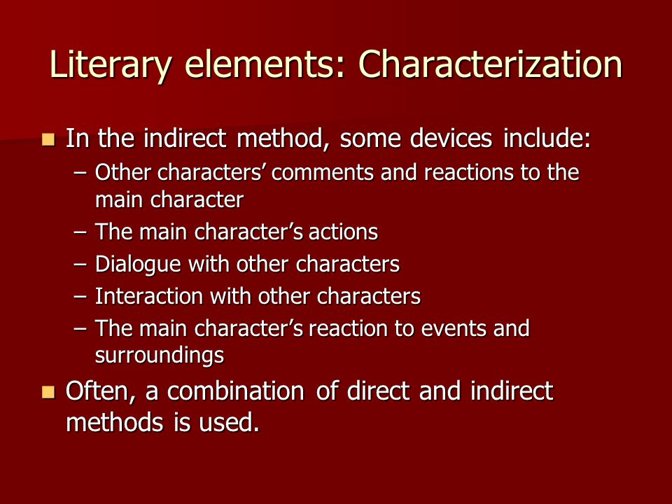 Literary elements: Characterization