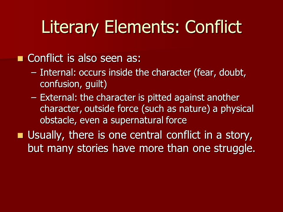 Literary Elements: Conflict