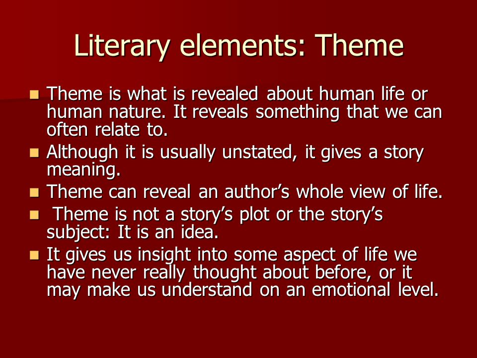 Literary elements: Theme