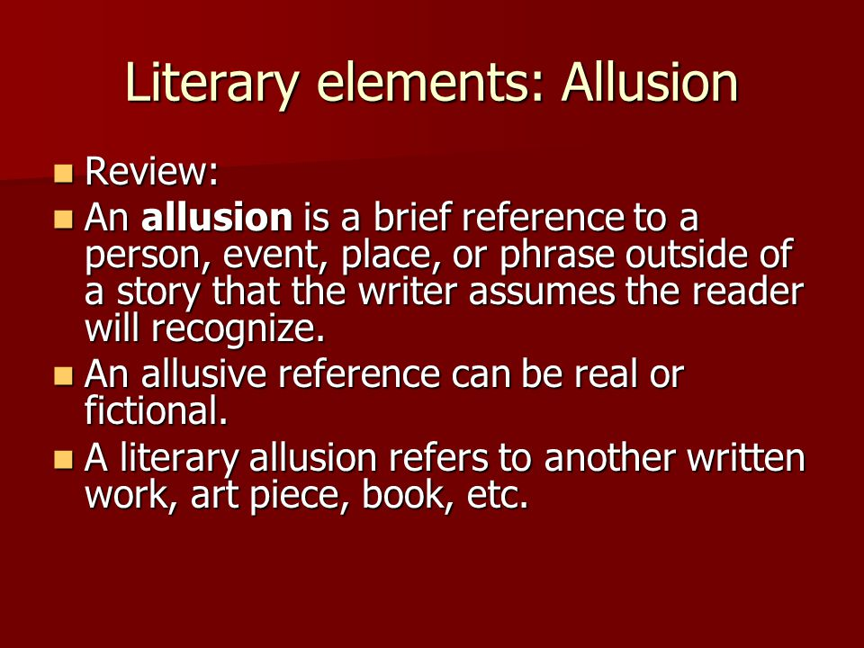 Literary elements: Allusion