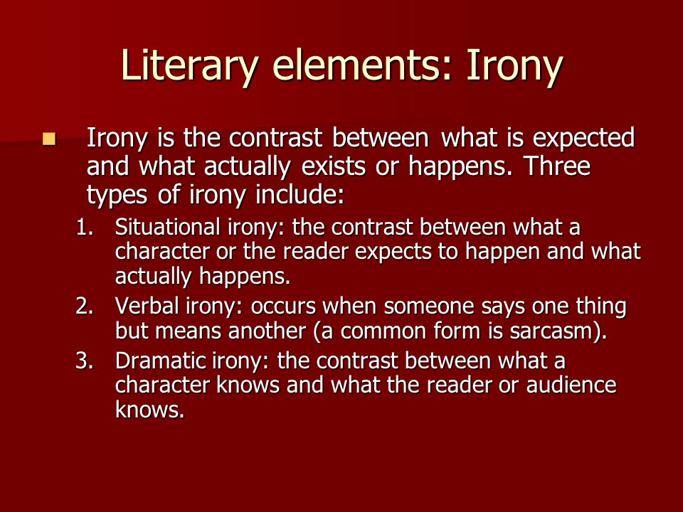 Literary elements: Irony