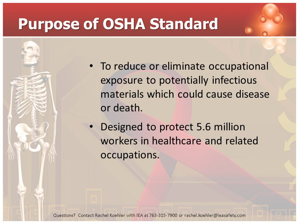 Purpose of OSHA Standard