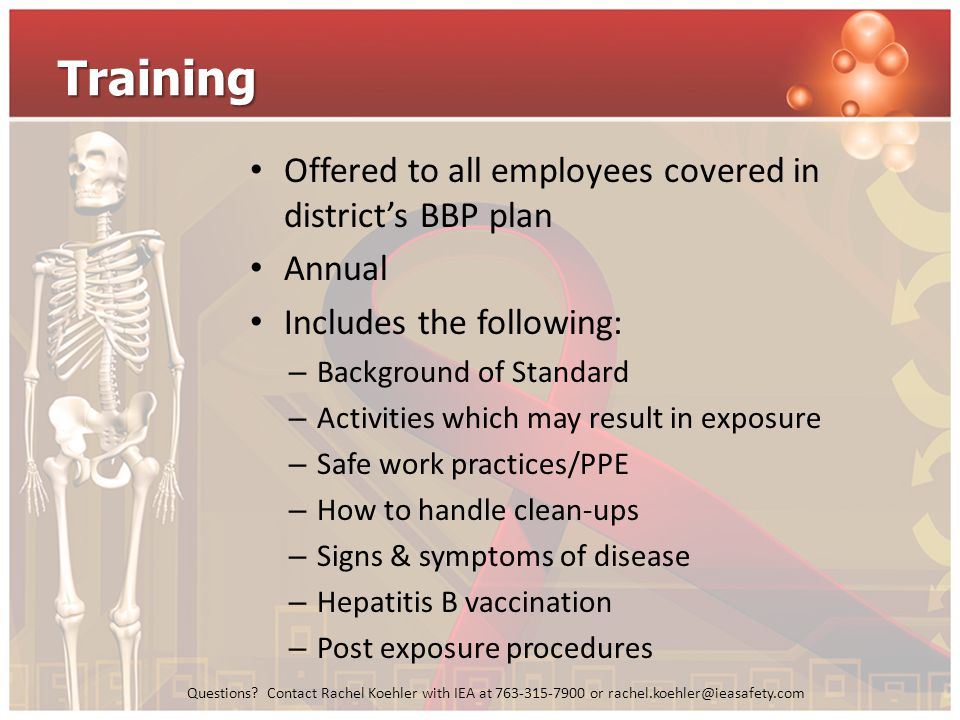 Training Offered to all employees covered in district's BBP plan