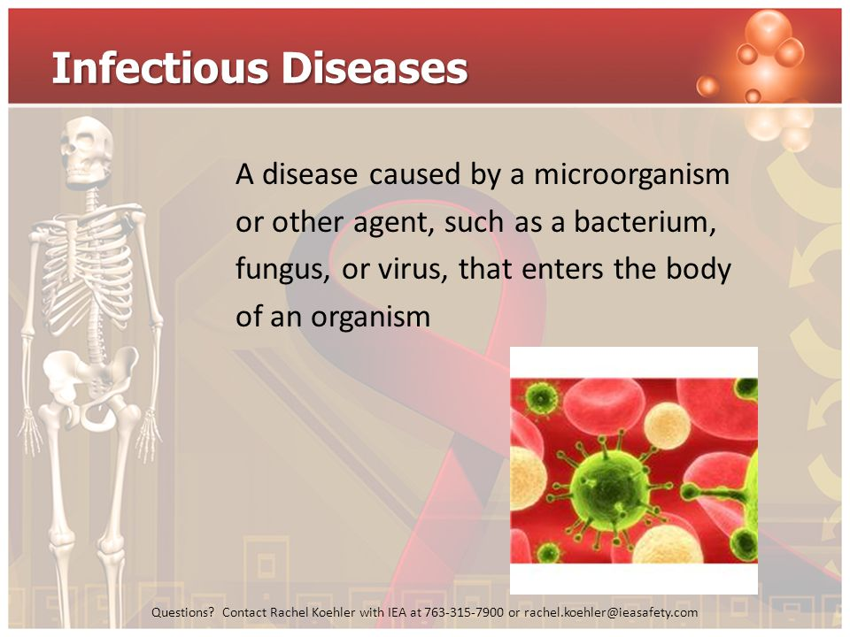 Infectious Diseases A disease caused by a microorganism