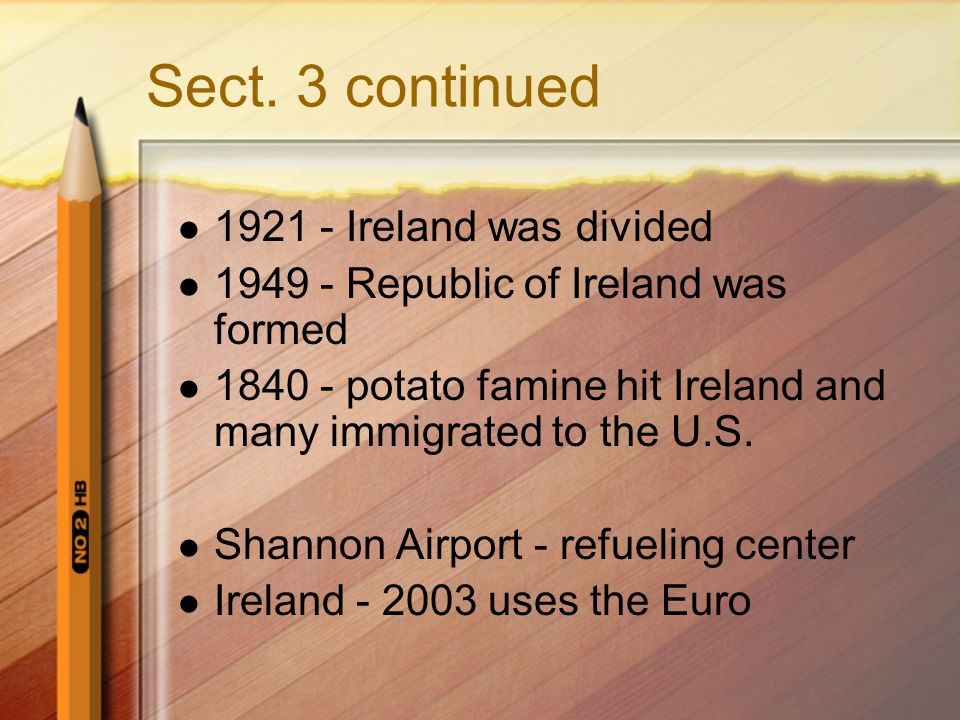 Sect. 3 continued 1921 - Ireland was divided