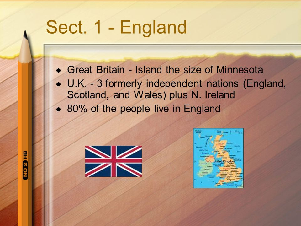 Sect. 1 - England Great Britain - Island the size of Minnesota