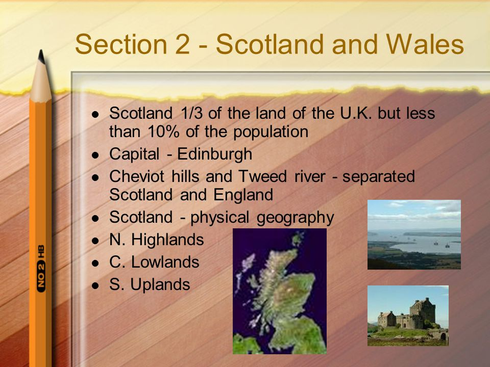Section 2 - Scotland and Wales