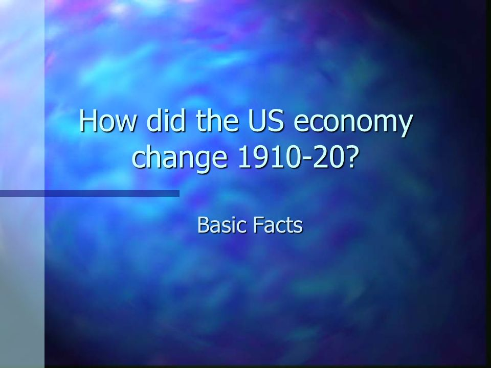 How did the US economy change