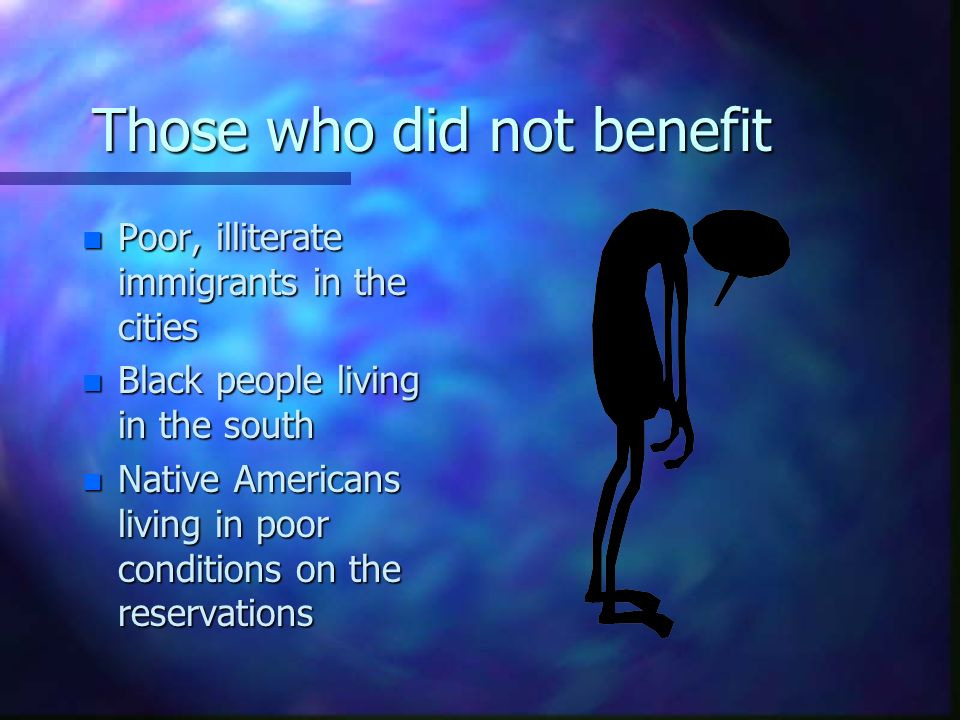 Those who did not benefit