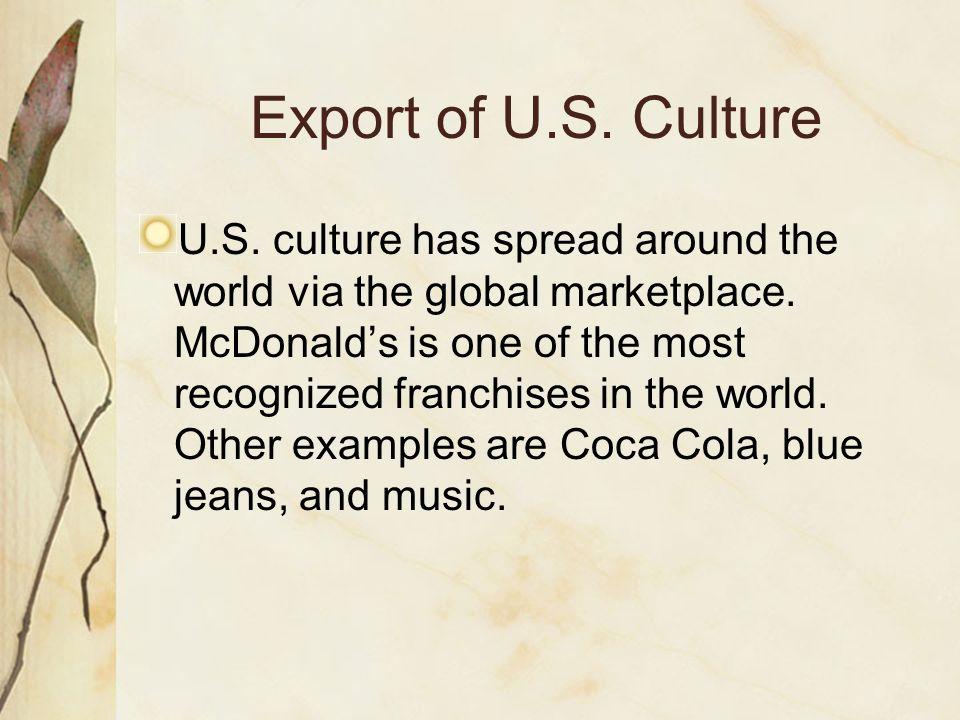 Export of U.S. Culture