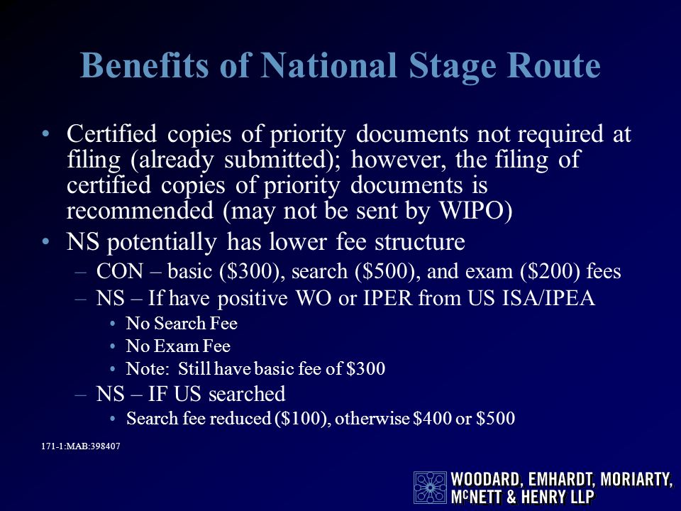 Benefits of National Stage Route