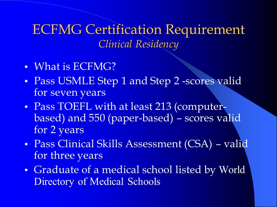 ECFMG Certification Requirement Clinical Residency
