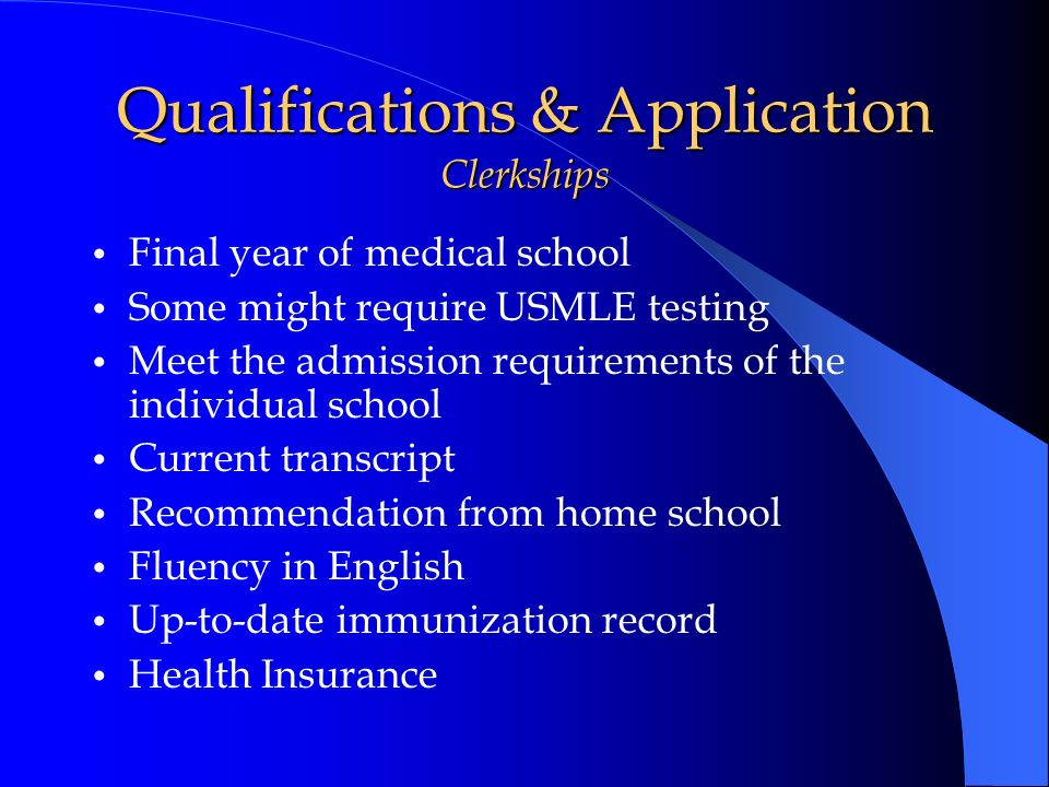 Qualifications & Application Clerkships