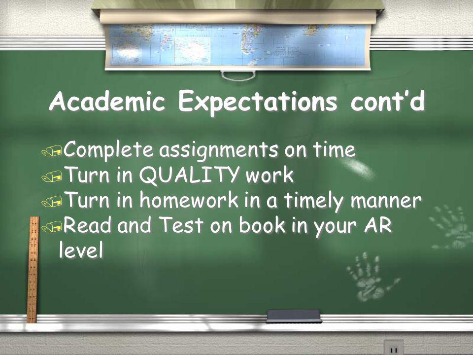 Academic Expectations cont'd