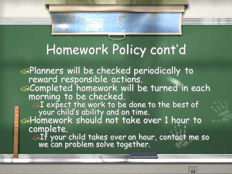 Homework Policy cont'd
