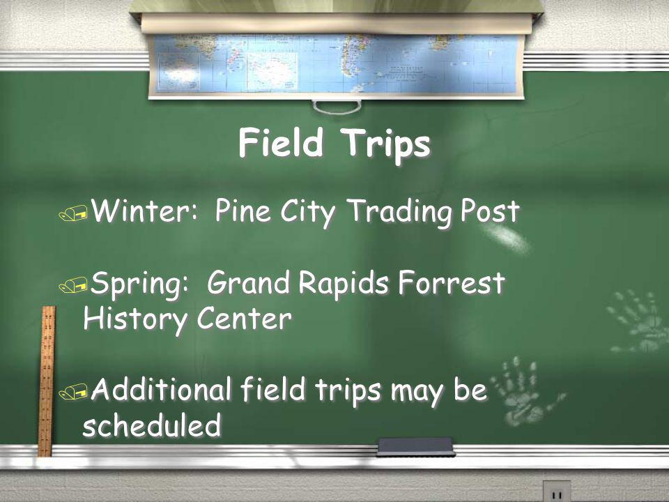 Field Trips Winter: Pine City Trading Post