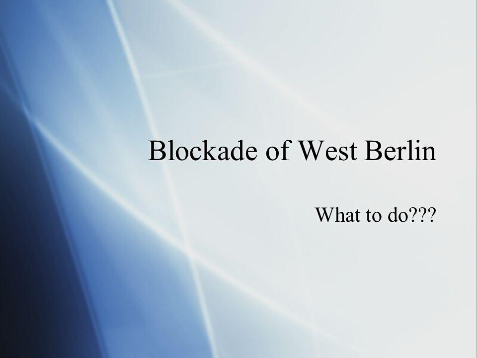 Blockade of West Berlin