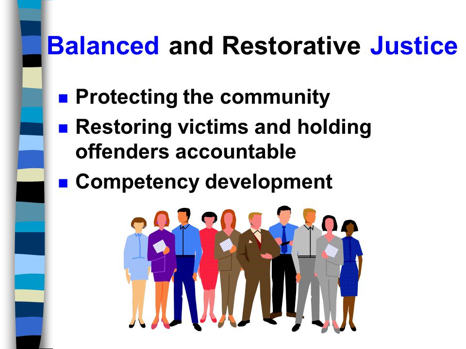 Balanced and Restorative Justice