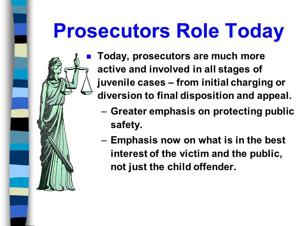 Prosecutors Role Today