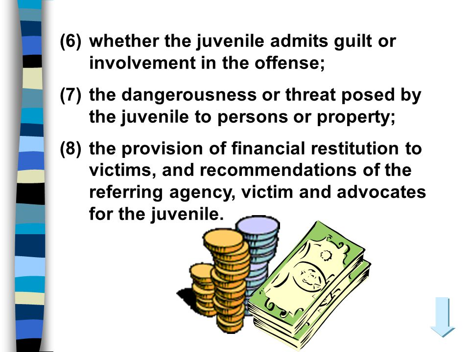 (6) whether the juvenile admits guilt or involvement in the offense;