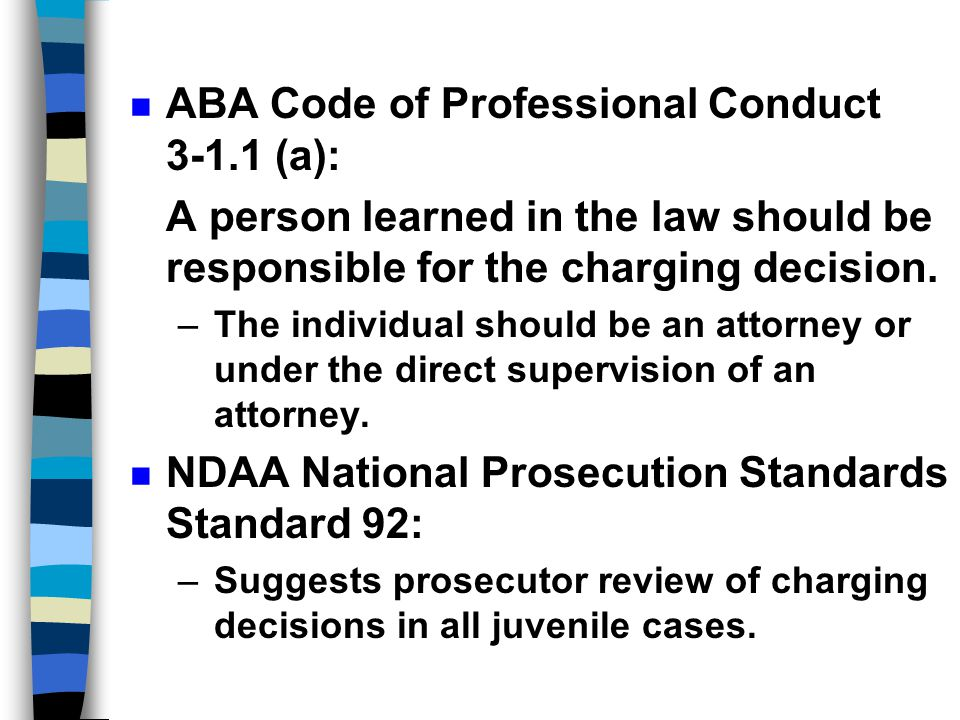 ABA Code of Professional Conduct 3-1.1 (a):