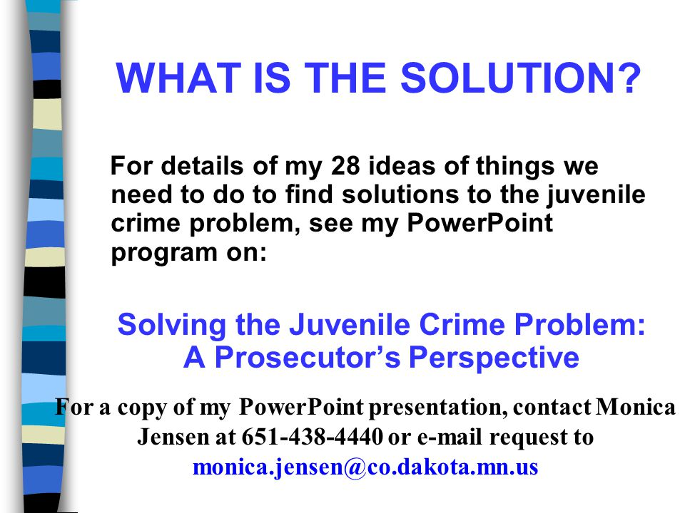 Solving the Juvenile Crime Problem: A Prosecutor's Perspective