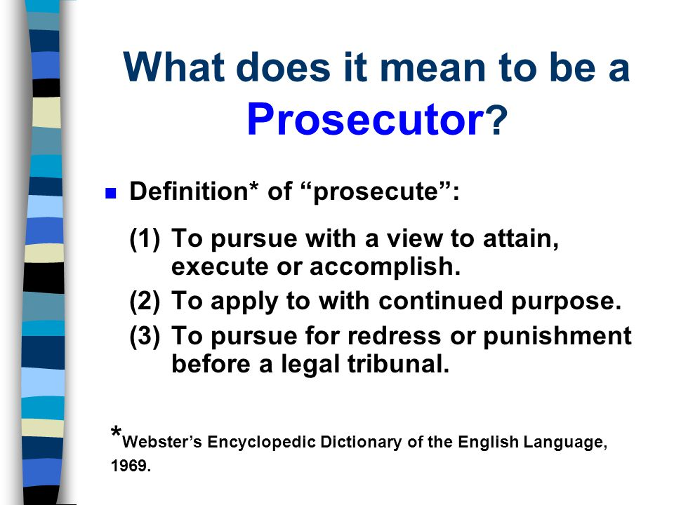 What does it mean to be a Prosecutor
