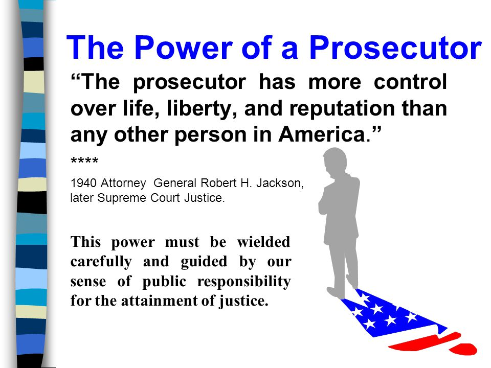 The Power of a Prosecutor