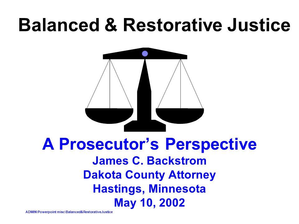 Balanced & Restorative Justice