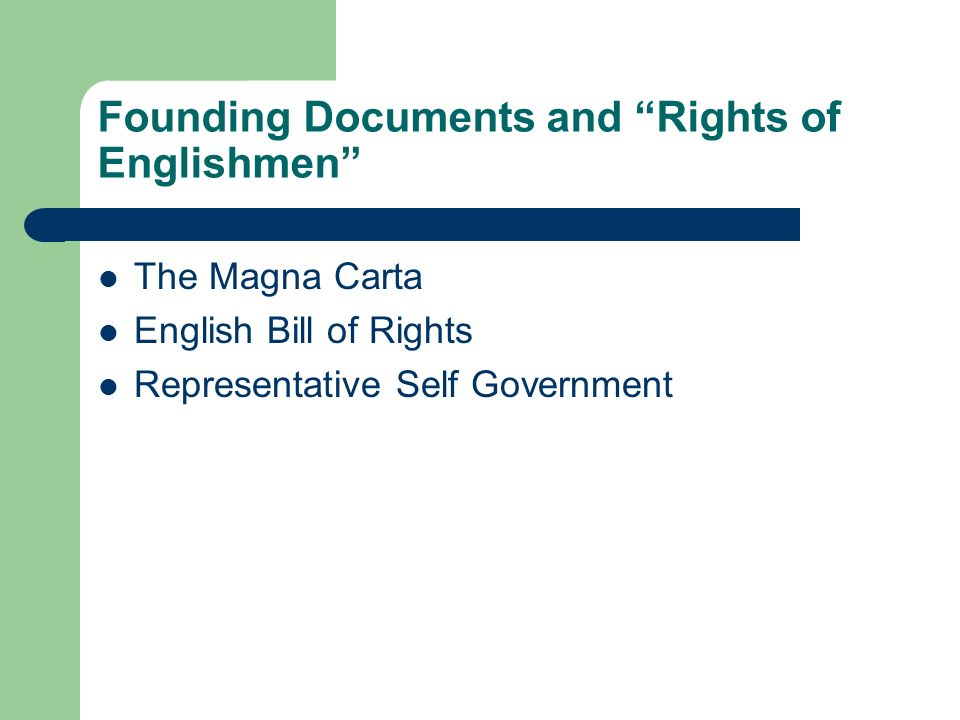 Founding Documents and Rights of Englishmen