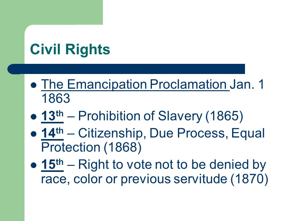 Civil Rights The Emancipation Proclamation Jan. 1 1863