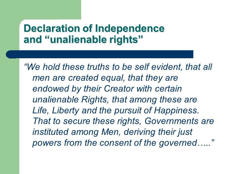 Declaration of Independence and unalienable rights