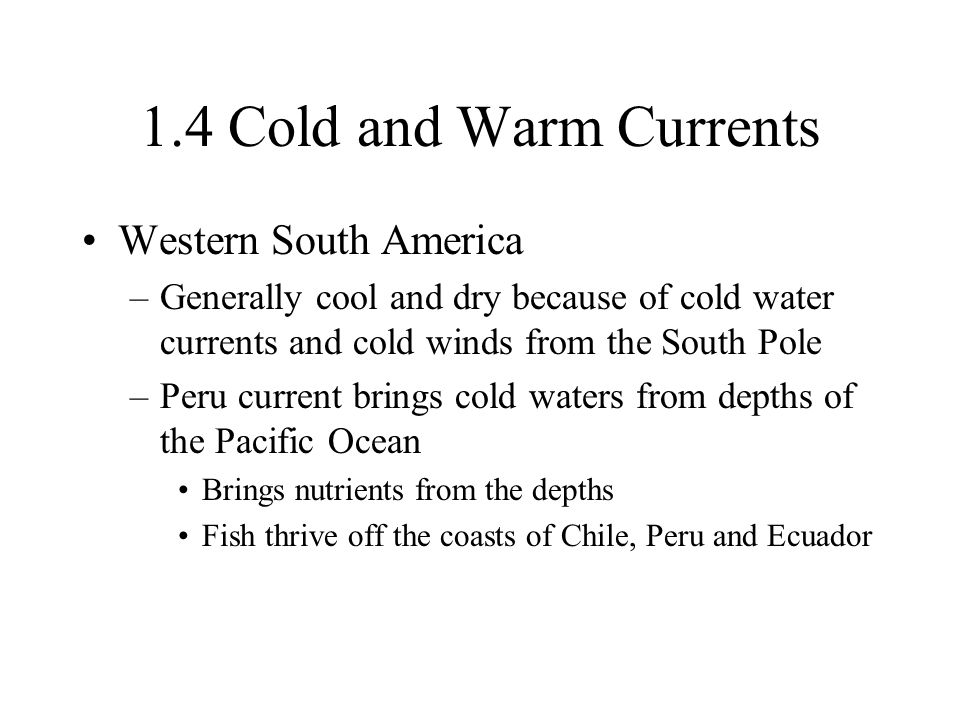 1.4 Cold and Warm Currents Western South America