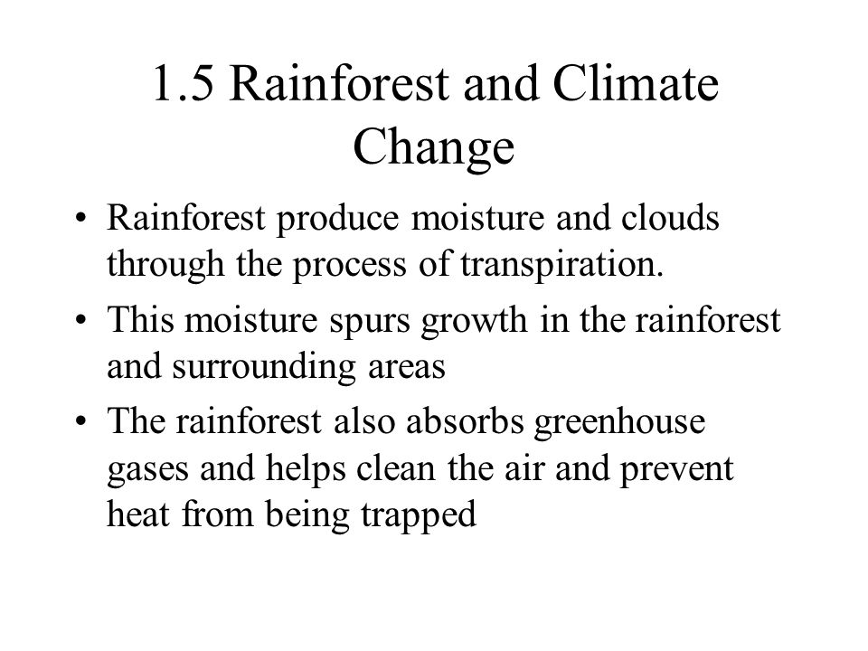 1.5 Rainforest and Climate Change