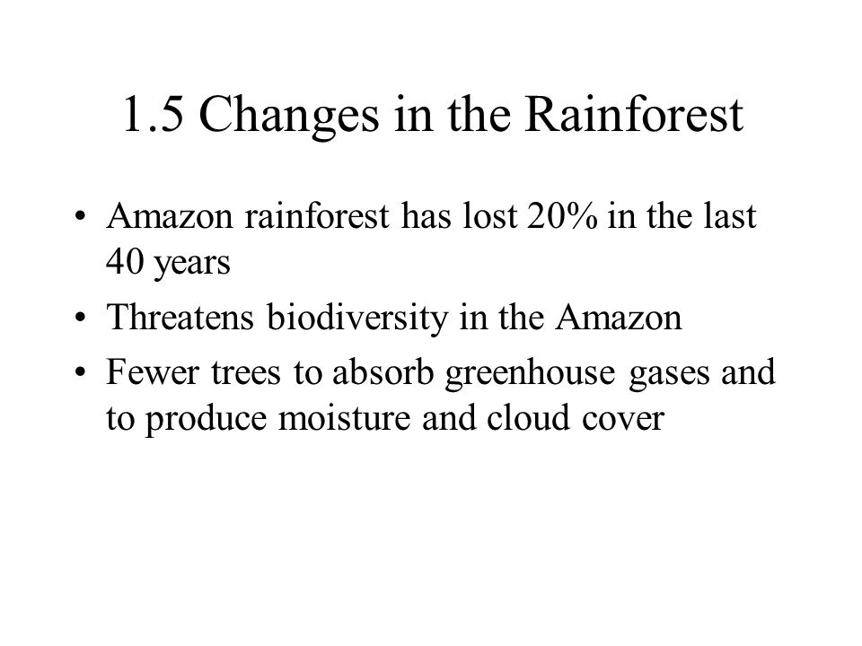 1.5 Changes in the Rainforest